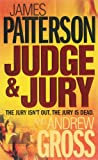 James Patterson With Andrew Gross Judge and Jury