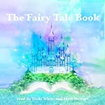 The Fairy Tale Book   Hans Christian Andersen, Brothers Grimm,George Haven Putnam,Flora Annie Steel