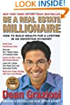 Be a Real Estate Millionaire: How to...
