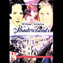 Shadowlands  by William Nicholson Narrated by Full Cast