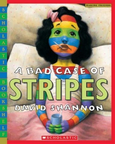 A Bad Case of Stripes [Paperback]