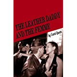 The Leather Daddy & The Femme ~ Carol A. Queen