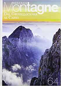 Dal Grossglockner al Carso. Con cartina: 9788872127605: Amazon.com