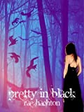 img - for Pretty in Black (Pretty in Black #1) book / textbook / text book