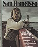 img - for SAN FRANCISCO Magazine April 1975 Vol 17 No 4: cover story: I Jumped and Lived - Golden Gate Bridge book / textbook / text book