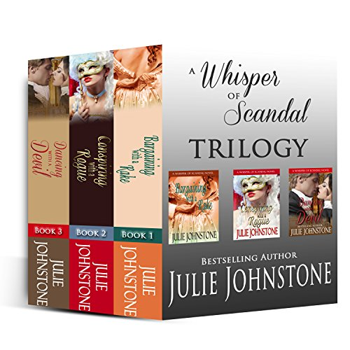 Julie Johnstone - A Whisper of Scandal Trilogy (A Whisper Of Scandal Series (Books 1-3) Book 4) (English Edition)