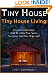Tiny House Living. 50 Amazing Small S...