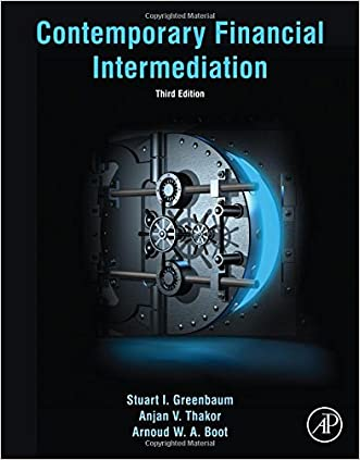 Contemporary Financial Intermediation, Third Edition