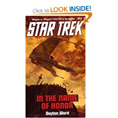 In the Name of Honor (Star Trek (Numbered Paperback)) by Dayton Ward