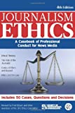 img - for Journalism Ethics: A Casebook of Professional Conduct for News Media book / textbook / text book