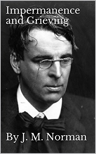 Impermanence and Grieving: A Thematic Approach to W.B. Yeats' Ephemera And The Circus Animals' Desertion PDF
