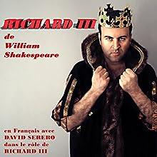 Richard III : Monologues en Francais | Livre audio Auteur(s) : William Shakespeare Narrateur(s) : David Serero