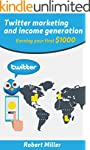Twitter Marketing And Income Generati...