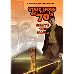 Toby Ross and the 70s