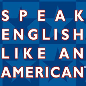 Speak English Like an American Audiobook
