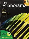 Pianorama : Classique, Jazz, Variétés, Musique de films, volume 1A (CD inclus)