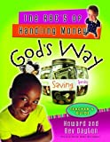The ABCís of Handling Money Godís Way (Teacherís Guide) (0802431518) by Dayton, Howard