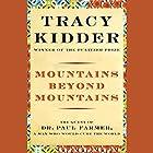 Mountains Beyond Mountains Hörbuch von Tracy Kidder Gesprochen von: Paul Michael