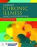 Lubkin's Chronic Illness: Impact and Intervention (Lubkin, Chronic Illness)
