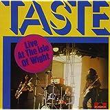 "Live at the Isle of Wightvon ""Taste"""