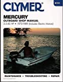 1972-1989 CLYMER MERCURY 3 5-40 HP INCLUDE ELECTRIC SERVICE MANUAL B721