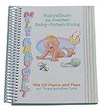 Babyalbum zu meiner Babyentwicklung - Meine Babywelt im Babytagebuch. Babyfotos im lustig geschriebenen Baby Tagebuch als Erinnerung festhalten - ideal auch als Babygeschenk