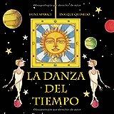 img - for La danza del tiempo (Spanish Edition) book / textbook / text book