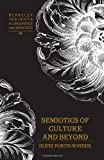 img - for Semiotics of Culture and Beyond (Berkeley Insights in Linguistics and Semiotics) 1st edition by Portis-Winner, Irene (2013) Hardcover book / textbook / text book