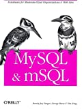 MySQL and mSQL (1565924347) by King, Tim