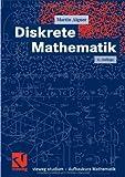 Diskrete Mathematik. Aufbaukurs Mathematik (3834800848) by Martin Aigner