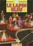 echange, troc Maucler, Rodolphe - Le Lapin Bleu
