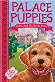 img - for Palace Puppies, Book One Sunny and the Royal Party book / textbook / text book