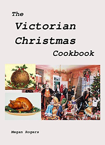 The Victorian Christmas Cookbook (Victorian Recipes compare prices)