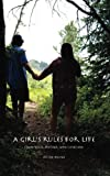 img - for A Girl's Rules for Life, Plus a Golden Rule: From Your Mother Who Loves You (Volume 1) book / textbook / text book