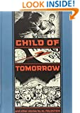 Child Of Tomorrow: And Other Stories