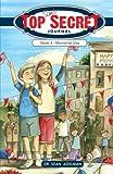 Sams Top Secret Journal: Book 3- Memorial Day: Memorial Day (Volume 3)