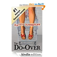 The Do-Over (A Romantic Comedy)