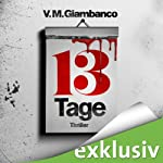 Dreizehn Tage (Alice Madison 1) | V. M. Giambanco