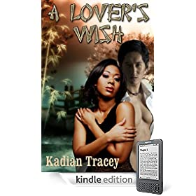 A Lover's Wish eBook: Kadian Tracey