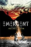 Emergent (Beta Novel, A) (1423157206) by Cohn, Rachel