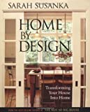 Home by Design: Transforming Your House Into Home (Susanka) (1561586188) by Susanka, Sarah