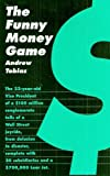 img - for The Funny Money Game book / textbook / text book