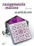 echange, troc Martine Rigeade - Rangements malins au point de croix