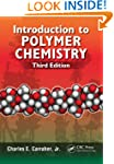 Introduction to  Polymer Chemistry, T...