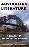 img - for Australian Literature: A Snapshot in 10 Short Stories book / textbook / text book