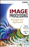 img - for Image Processing: Principles and Applications book / textbook / text book