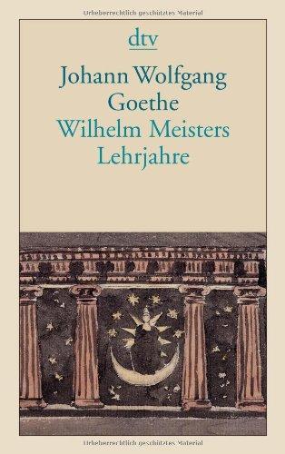 Wilhelm Meisters Lehrjahre : Roman (German Edition)