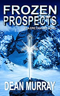 Frozen Prospects: A Ya Epic Fantasy Novel by Dean Murray ebook deal