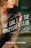 The Girls at the Kingfisher Club: A Novel