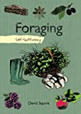 Foraging: Self-Sufficiency (The Self-Sufficiency Series)